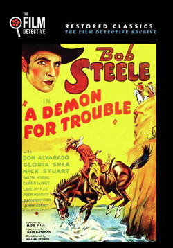 A Demon for Trouble starring Bob Steele