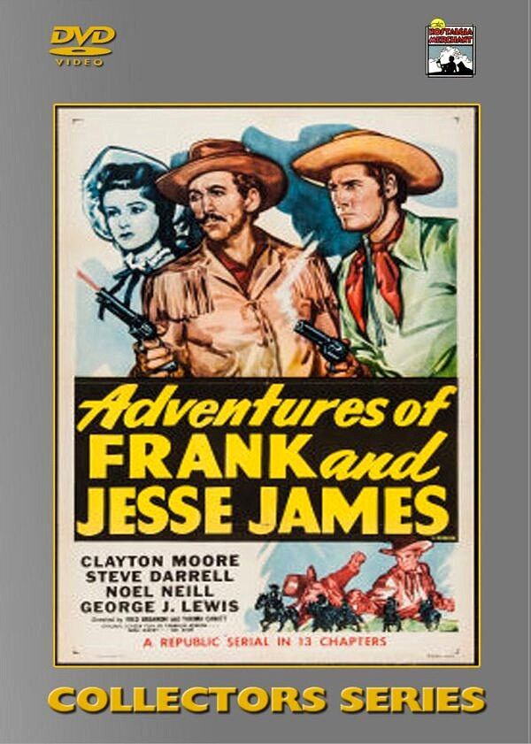 Adventures of Frank and Jesse 13 Chapter Serial