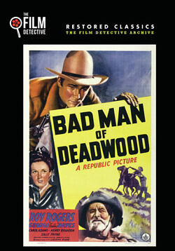 Bad Man of Deadwood 1941