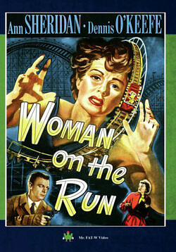 Woman on the Run - Ann Sheridan - 1950